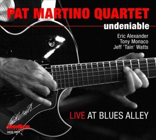 "PAT MARTINO ""Undeniable"""